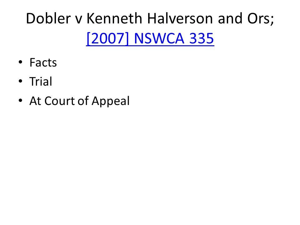 Dobler v Kenneth Halverson and Ors; [2007] NSWCA 335